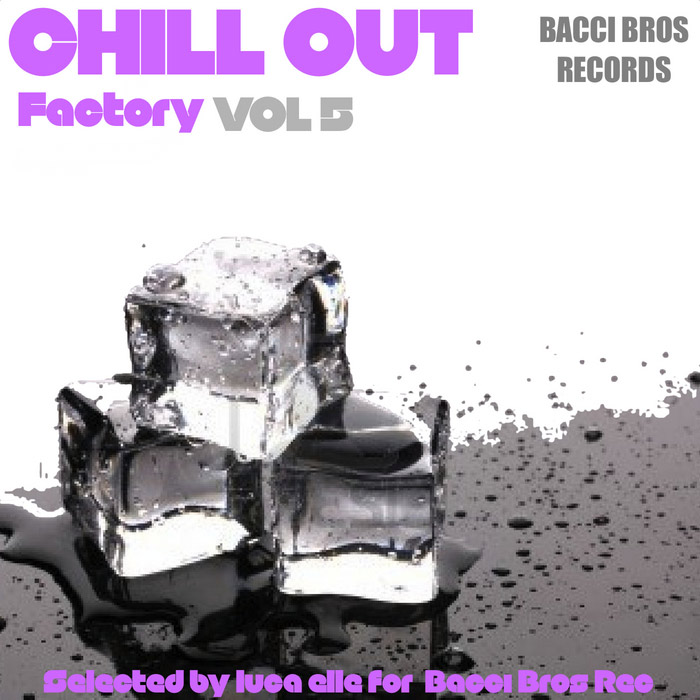 Chill Out Factory (Vol. 5) [2013]
