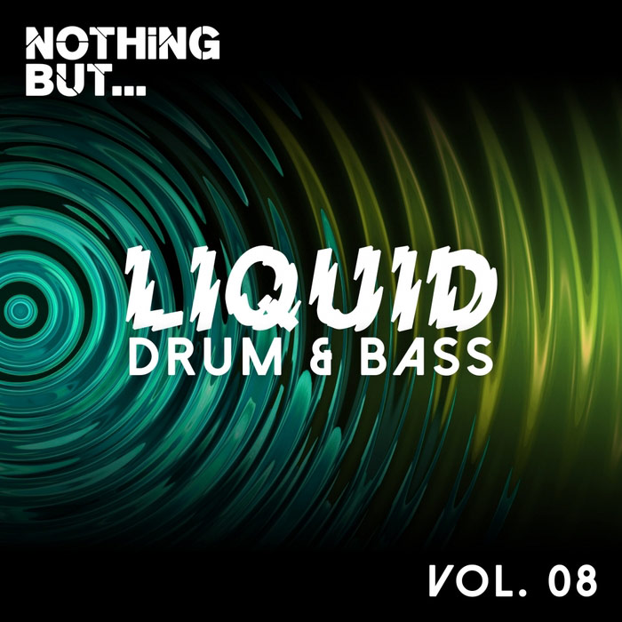 Nothing But... Liquid Drum & Bass (Vol. 8) [2017]