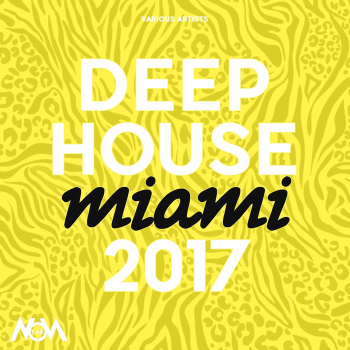 Deep House Miami 2017 [2017]