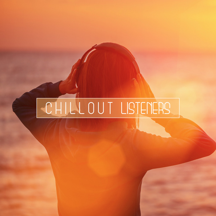 Chillout Listeners [2017]