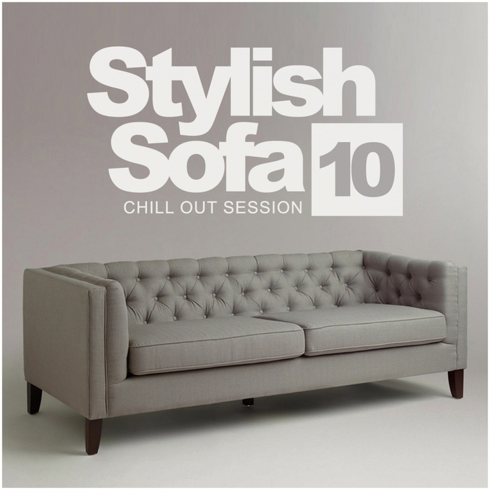 Stylish Sofa Vol. 10 (Chill Out Session) [2017]