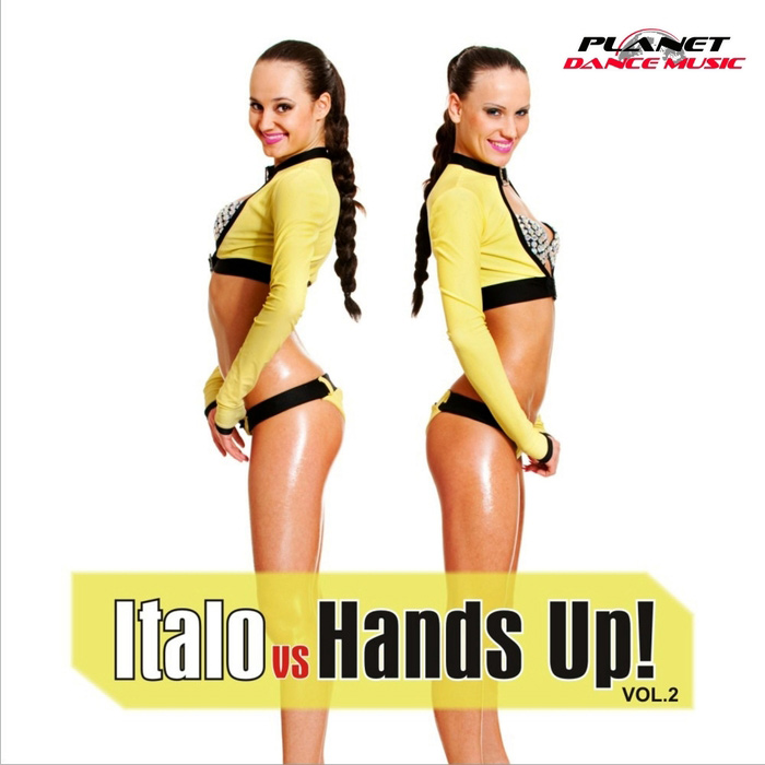 Italo vs Hands Up! Vol. 2 (Extended Versions) [2010]