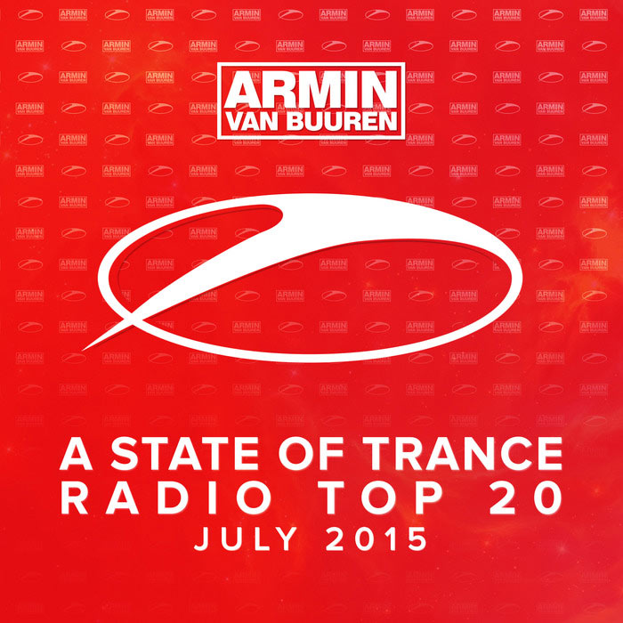 A State Of Trance Radio Top 20 (July 2015) [2015]