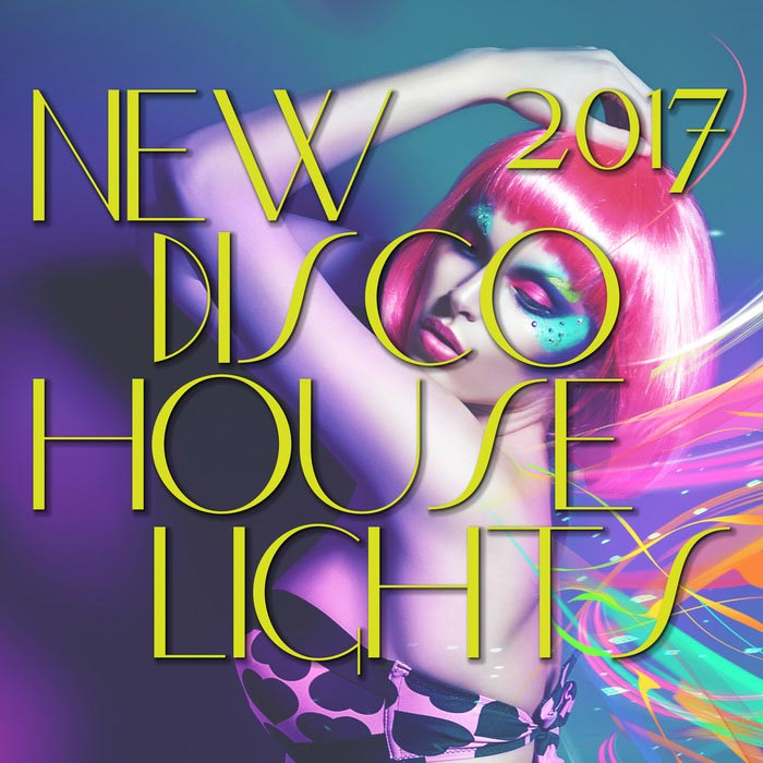 New Disco House Lights 2017 [2017]