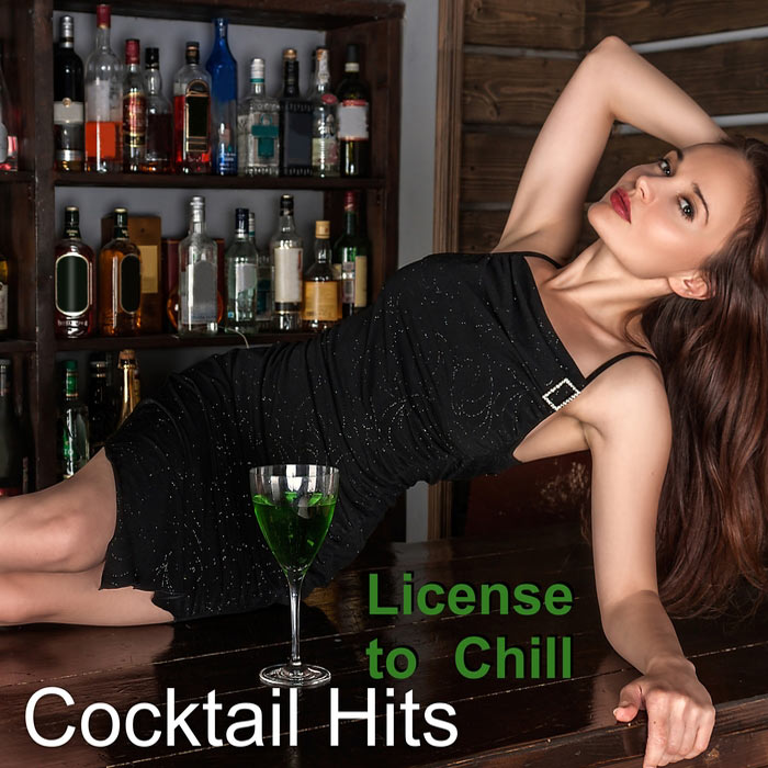 License To Chill: Cocktail Hits [2017]