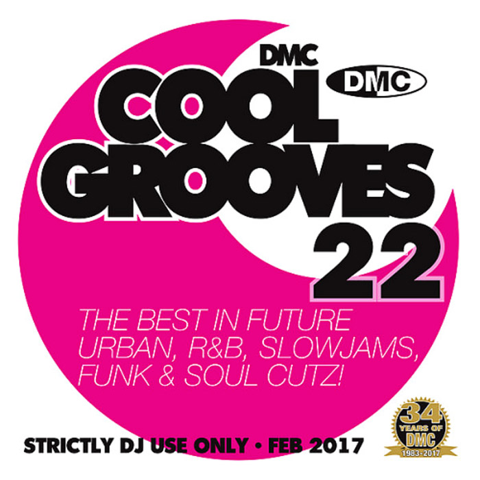 DMC Cool Grooves 22: The Best In Future Urban R&B Slowjams Funk & Soul Cutz! (Strictly DJ Only) [2017]