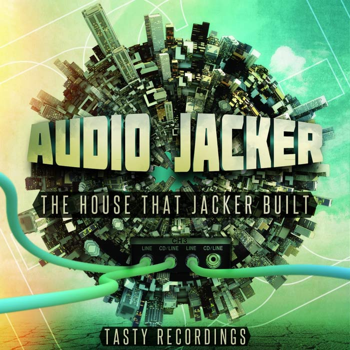 Audio Jacker - The House That Jacker Built [2014]