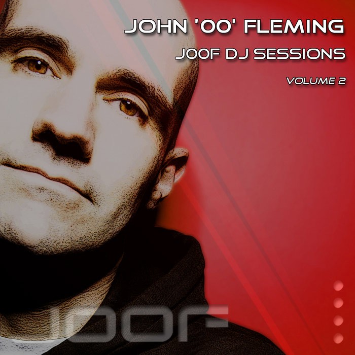 JOOF DJ Sessions (Vol. 2) (Mixed By John 00 Fleming) (unmixed tracks) [2011]