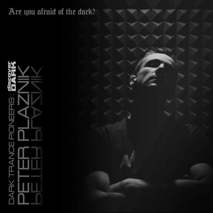 Peter Plaznik - Dark Trance Pioneers [2014]