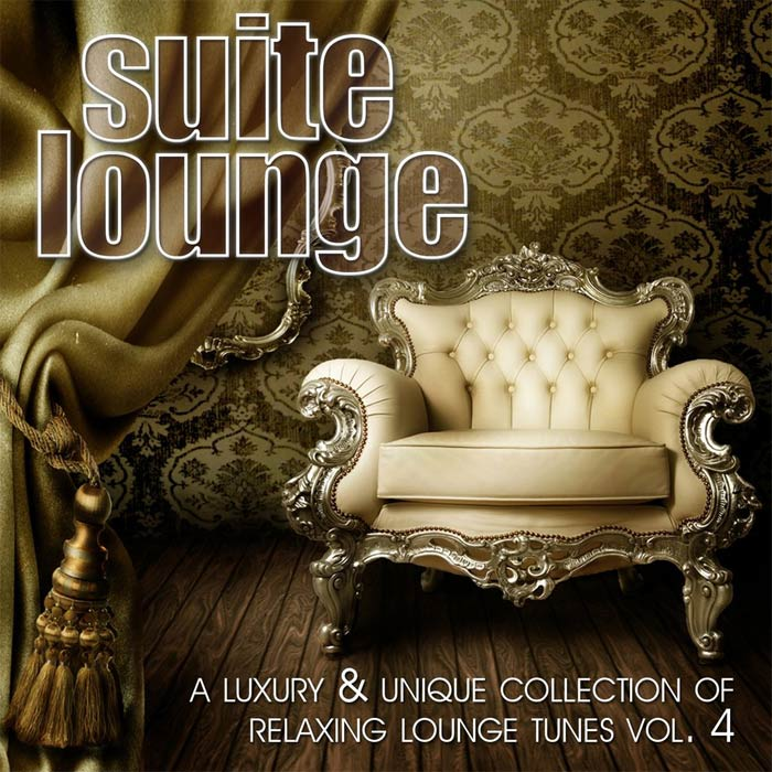 Suite Lounge (Vol. 4) A Luxury & Unique Collection Of Relaxing Lounge Tunes [2011]