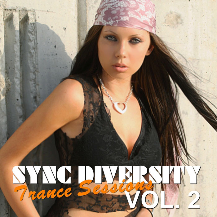 Sync Diversity: Trance Sessions (Vol. 2) [2015]