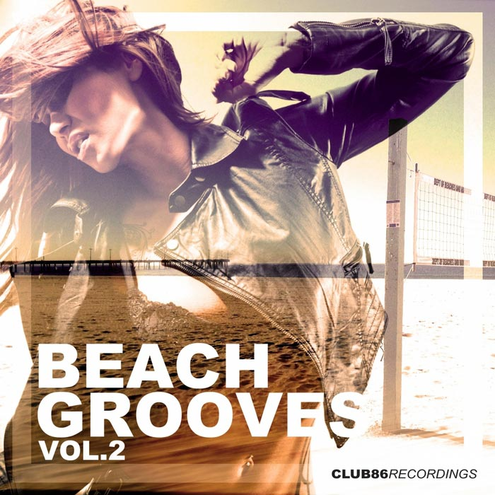 Club 86 Recordings: Beach Grooves (Vol. 2) [2013]