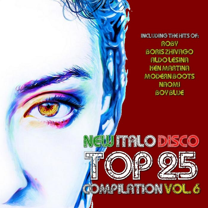 New Italo Disco Top 25 Compilation (Vol. 6) [2017]