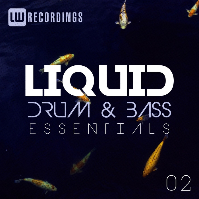 Liquid Drum & Bass Essentials (Vol. 02) [2017]