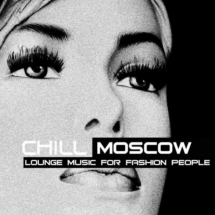 Chill Moscow [2011]