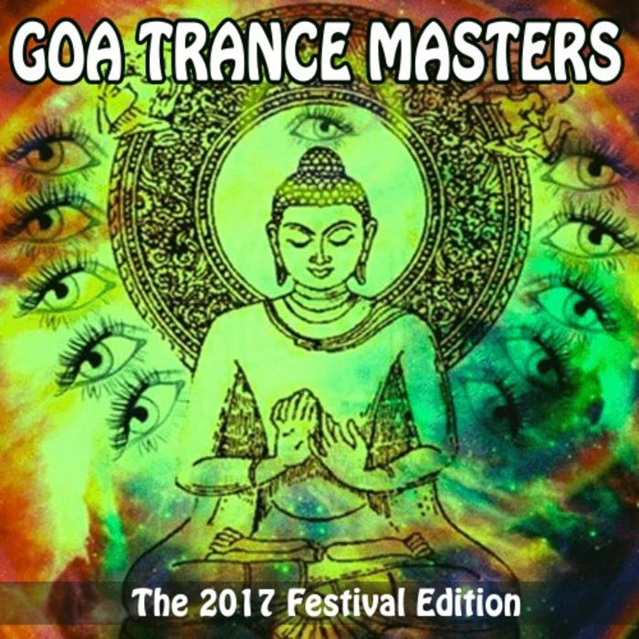 Goa Trance Masters The 2017 Festival Edition [2017]