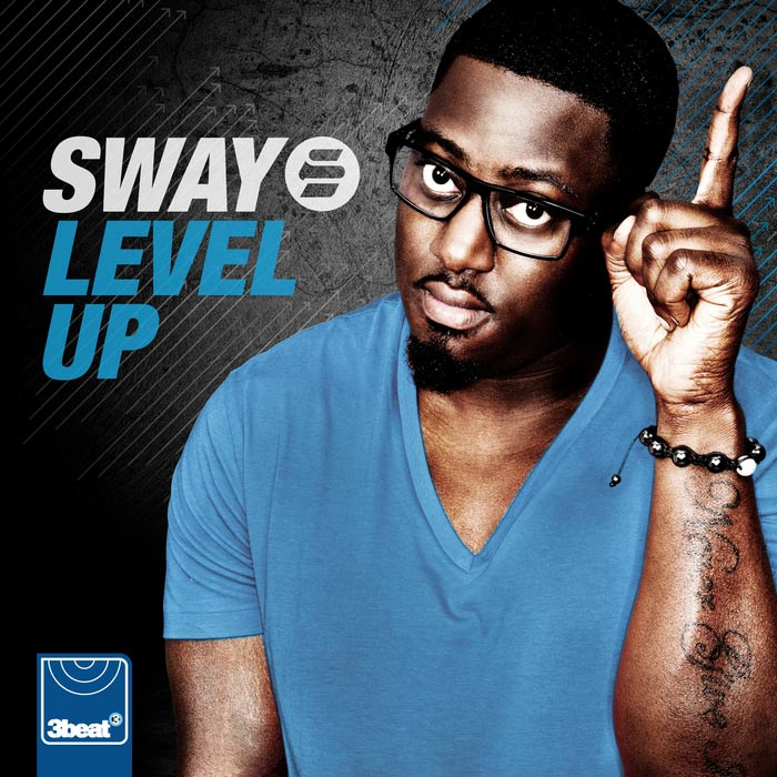 Sway - Level Up [2012]