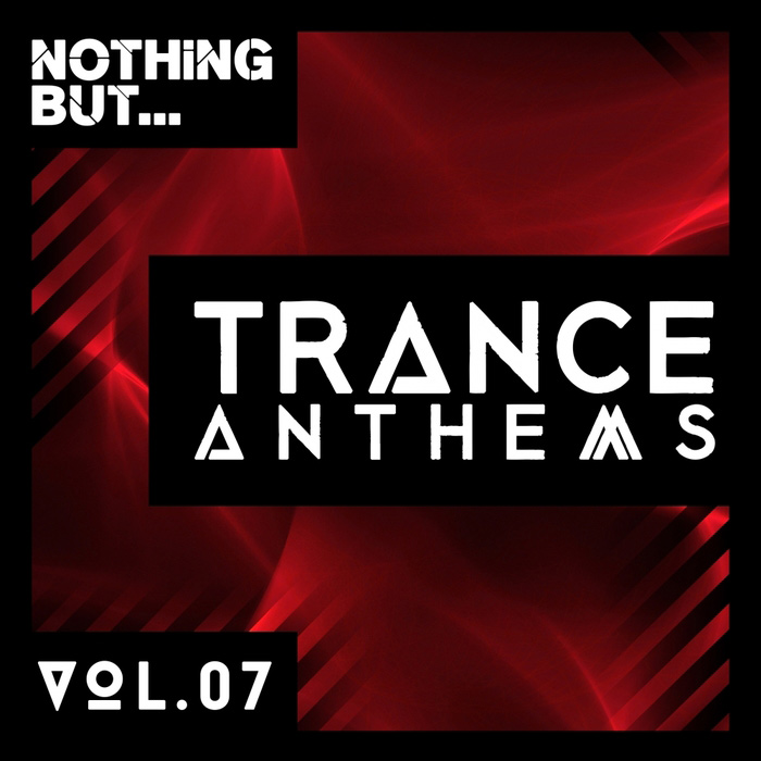 Nothing But... Trance Anthems (Vol. 7) [2017]