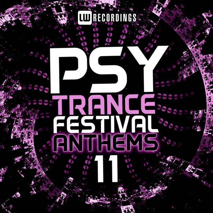 Psy-Trance Festival Anthems (Vol. 11) [2017]