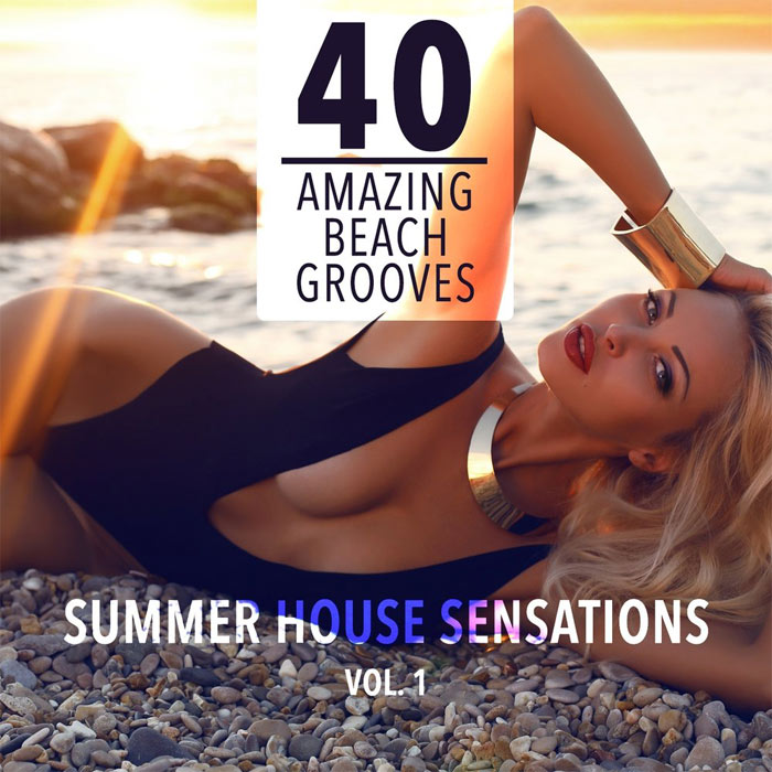 Summer House Sensations (Vol. 1) 40 Amazing Beach Grooves [2015]