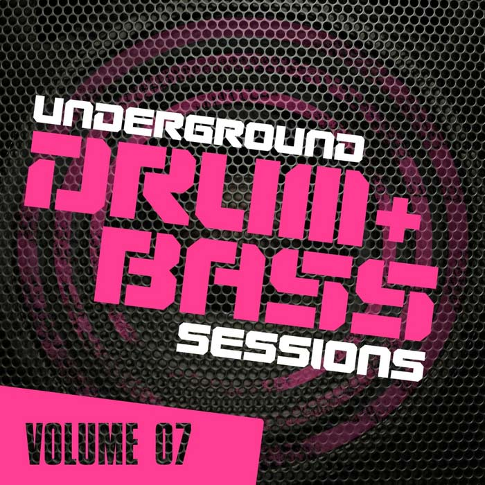 Underground Drum & Bass Sessions (Vol. 7) [2013]