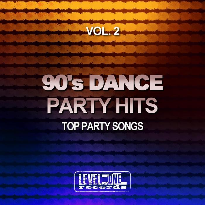 90's Dance Party Hits Vol. 2 (Top Party Songs) [2017]