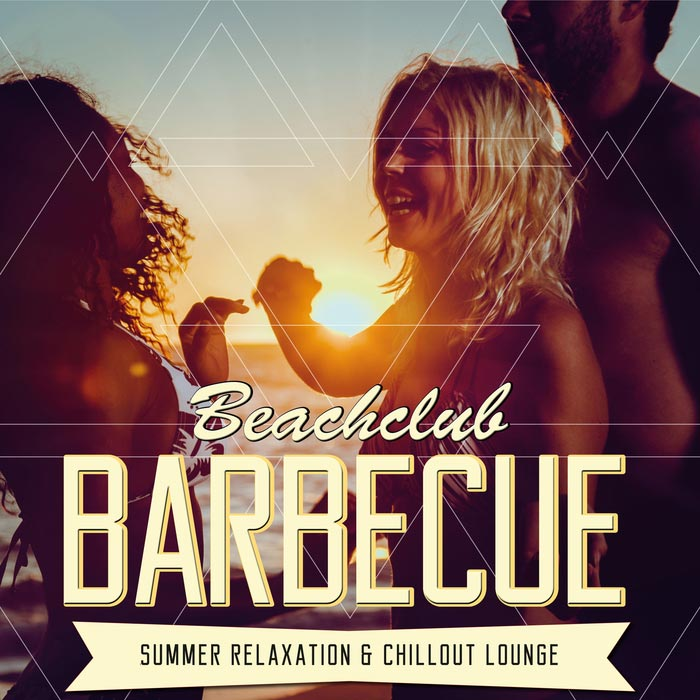 Beachclub Barbecue: Summer Relaxation & Chillout Lounge [2017]
