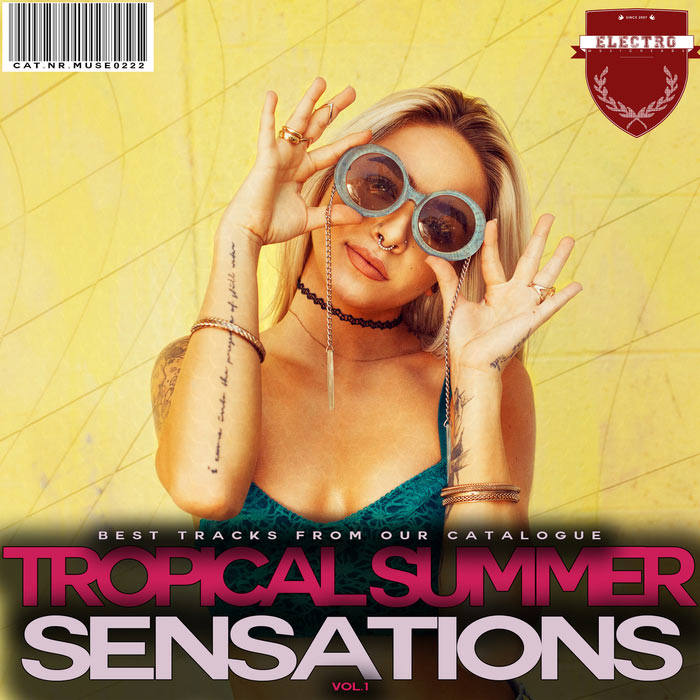 Tropical Summer Sensations (Vol. 1) [2017]