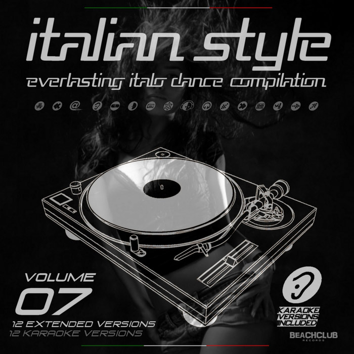 Italian Style Everlasting Italo Dance Compilation (Vol. 7) [2017]