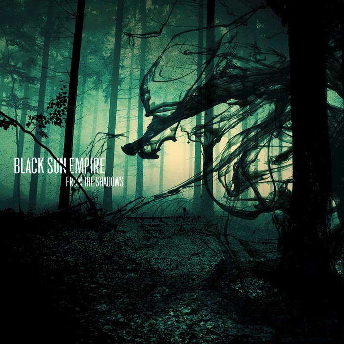 Black Sun Empire - From The Shadows [2012]