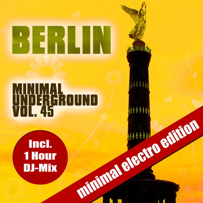 Berlin Minimal Underground Vol. 45 (unmixed tracks) [2017]