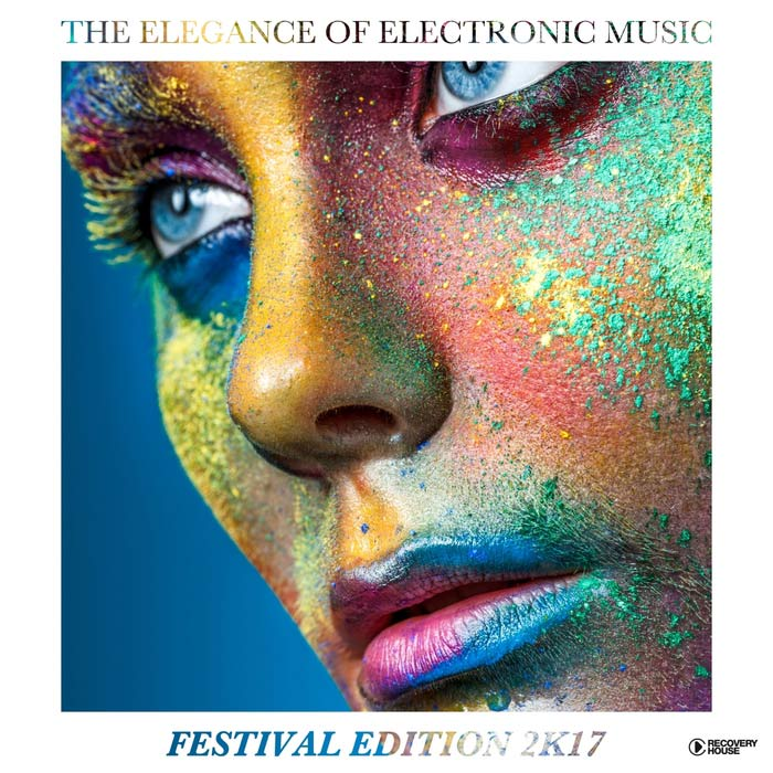 The Elegance Of Electronic Music (Festival Edition 2K17) [2017]