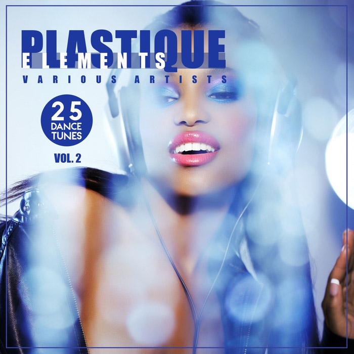 Plastique Elements Vol. 2 (25 Dance Tunes)