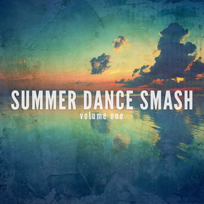 Summer Dance Smash Vol. 1 (Tropical Dance Tunes)