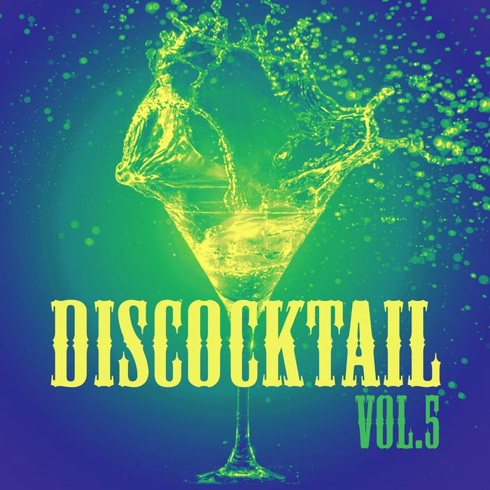 Discocktail (Vol. 5) [2017]