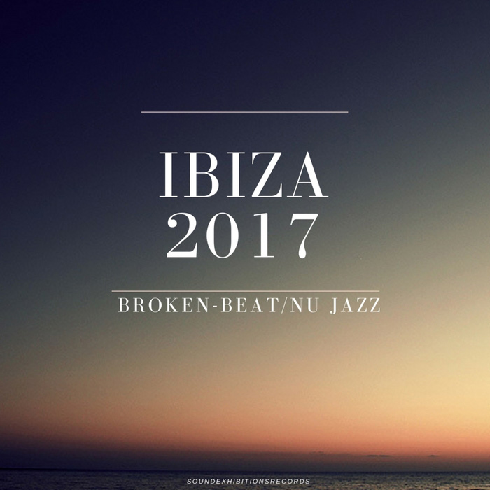 Summer 2017 Broken Beat & NU Jazz [2017]