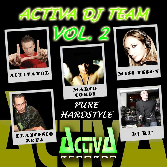 Activa DJ Team Vol. 2 (Pure Hardstyle) [2011]