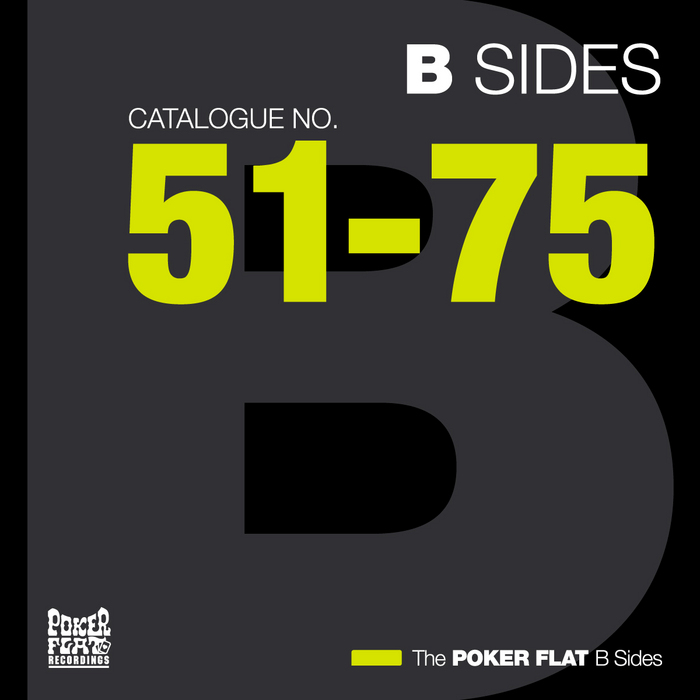 The Poker Flat B Sides: Chapter Three (The Best Of Catalogue 51-75) [2010]