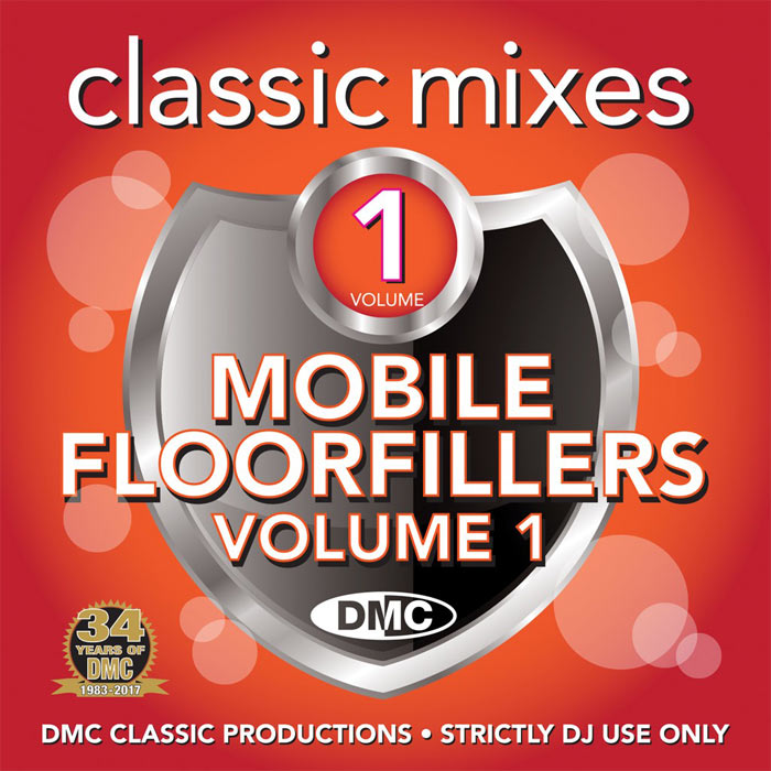 DMC Classic Mixes: Mobile Floorfillers Vol. 1 (Strictly DJ Only) [2017]