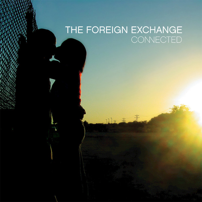 The Foreign Exchange - Connected (extended edition) [2010]