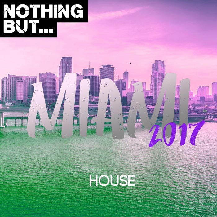 Nothing But... Maimi 2017 House