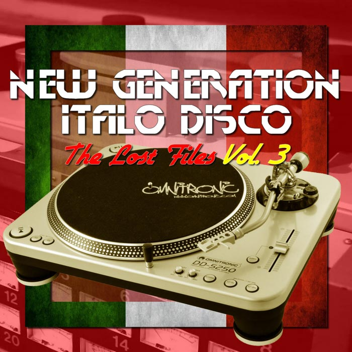 New Generation Italo Disco (The Lost Files Vol. 3) [2017]