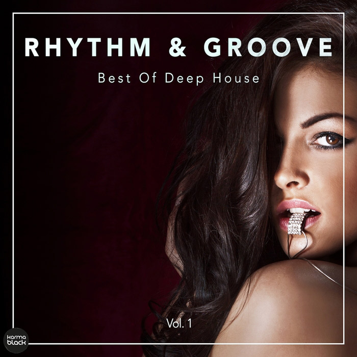 Rhythm & Groove: Best Of Deep House (Vol. 1) [2017]