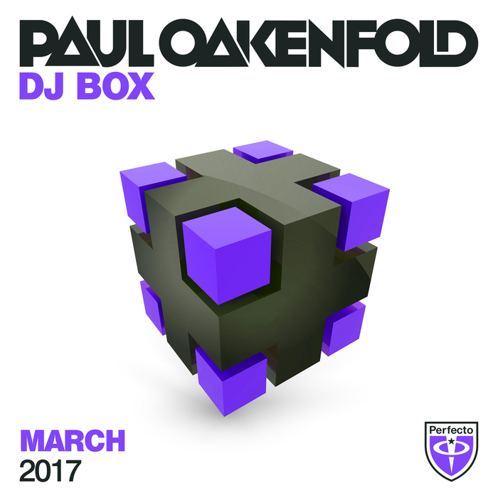 Paul Oakenfold - DJ Box March 2017 [2017]