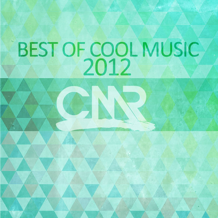 Best Of Cool Music 2012 [2013]