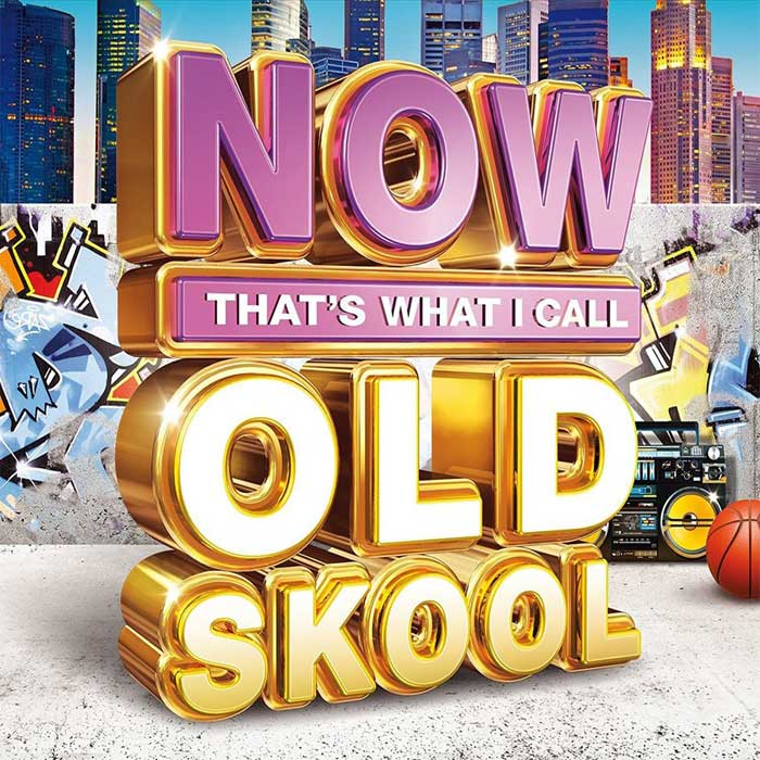 Now That's What I Call Old Skool [2017]