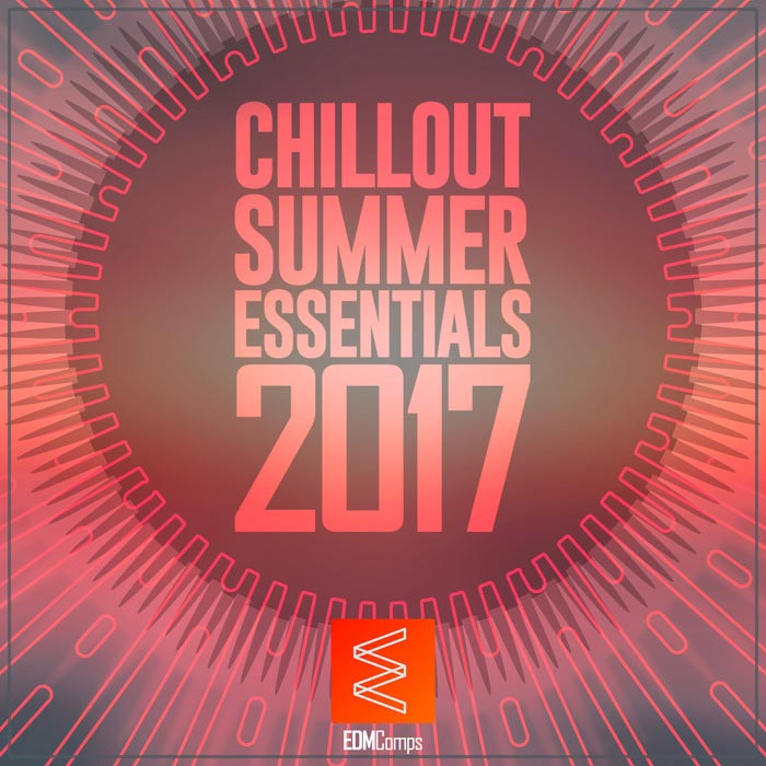 Chillout Summer Essentials 2017 [2017]
