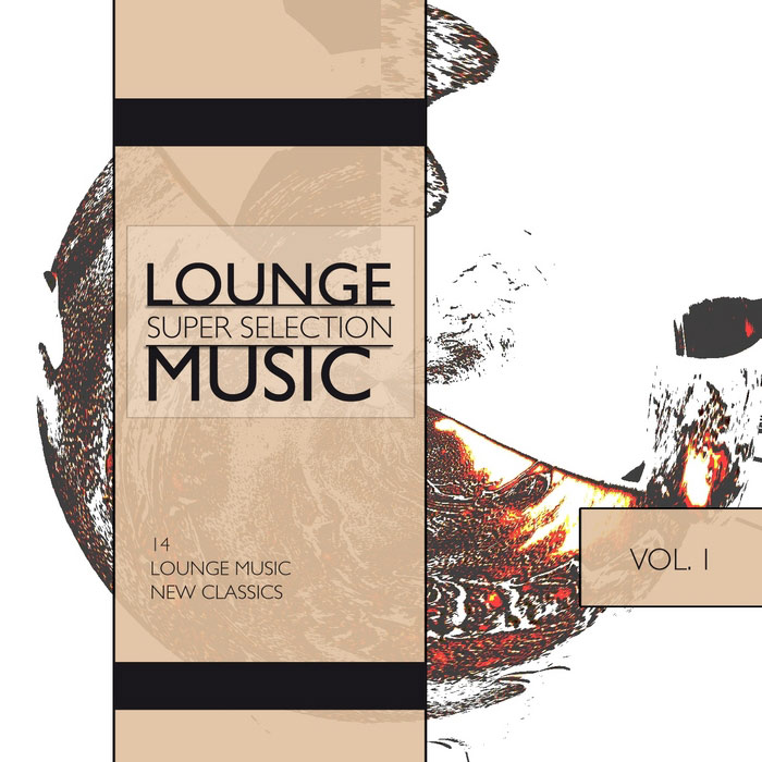 Lounge Music: Super Selection (Vol. 1) [2011]