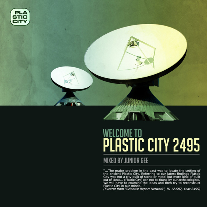Welcome To Plastic City 2495 (unmixed tracks) [2010]