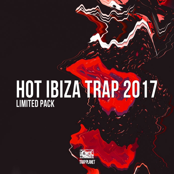 Hot Ibiza Trap 2017 Limited Pack [2017]